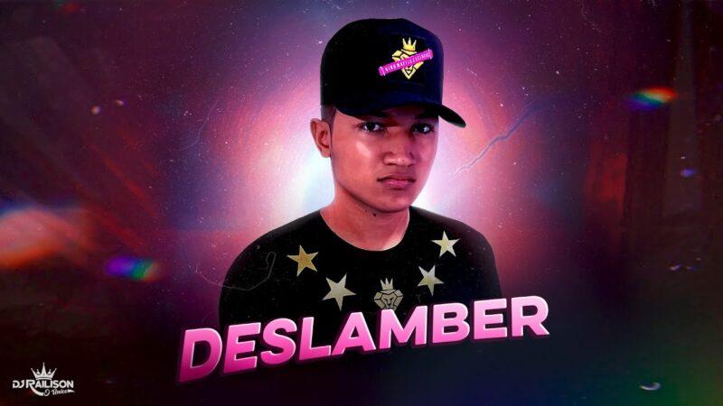 DJ RAILISON – TU NUNCA VAI DESLAMBER (EXCLUSIVAAAAA)
