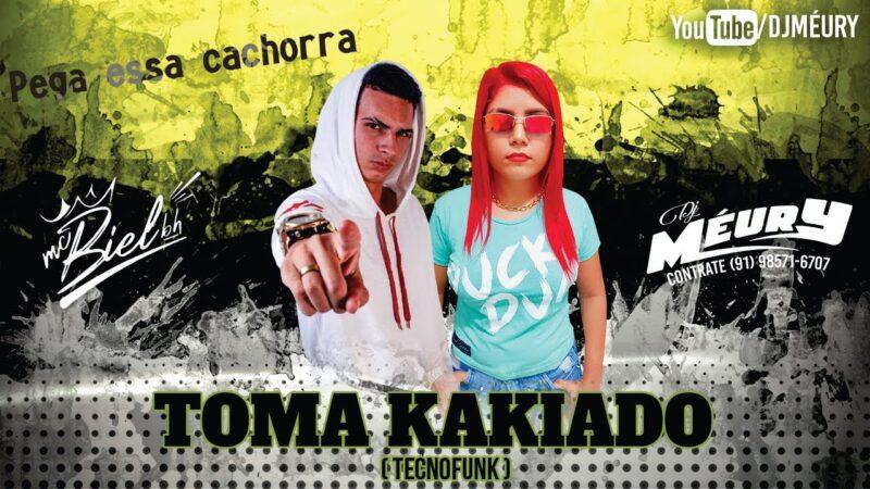 DJ MÉURY E MC BIEL BH – TOMA KAKIADO (EXCLUSIVA)