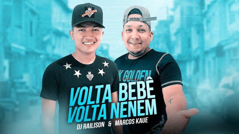 DJ MARCOS KAUÊ & DJ RAILISON – VOLTA BB [EXCLUSIVA]