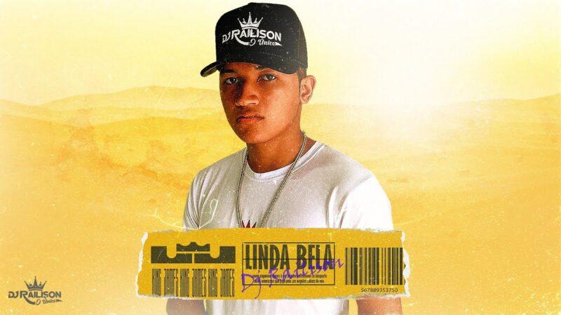 DJ RAILISON – LINDA BELA (EXCLUSIVA DJ SASSA MORAL)