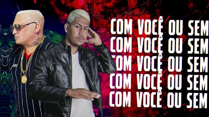 DJ PAULINHO – COM VOCÊ OU SEM